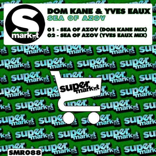 Dom Kane & Yves Eaux - Sea of Azov (Yves Eaux Mix)