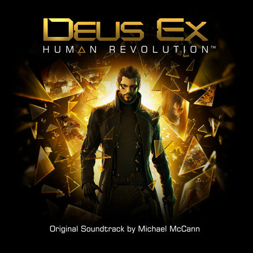 Deus ex: human revolution » soundtrack & score.