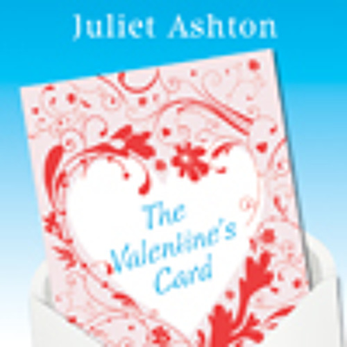 The Valentine's Card by Juliet Ashton