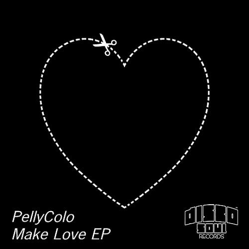 PellyColo - Make Love(Make Love EP) 128kbps
