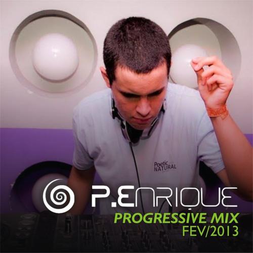P.Enrique - Progressive Mix.. @ February (AVAILABLE FOR DOWNLOAD)