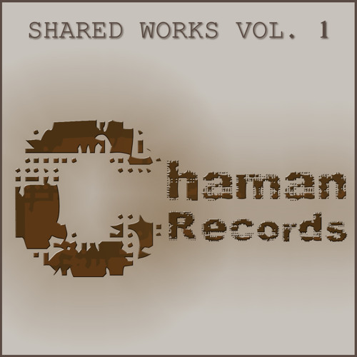 "Included in ""Shared Works Vol.1"" (Chaman Records 31)"