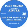 Azucar - Let Your Body Rock (Kyodai Club Mix)