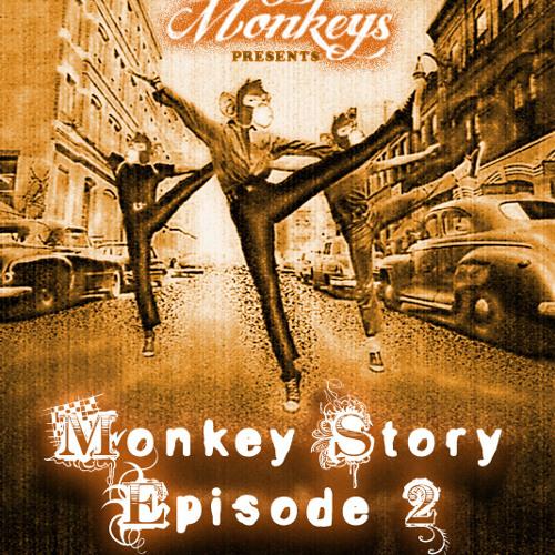 Monkey Story Episode 2