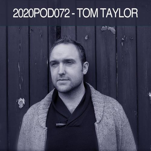 2020POD072 - Tom Taylor
