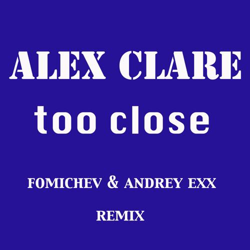 alex clare too close original mix скачать