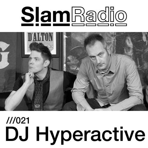 Slam Radio - 021 - Dj Hyperactive