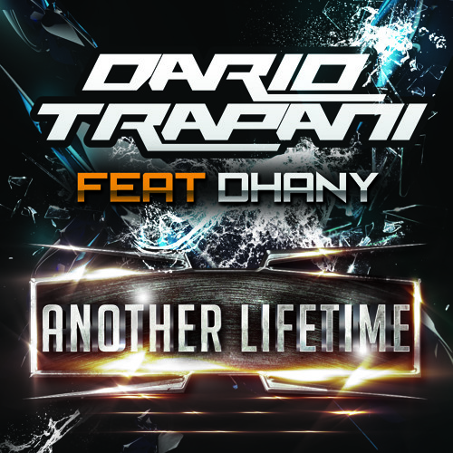 Dario Trapani Feat. Dhany - Another Lifetime