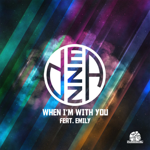 Dezza feat. Emily - When I'm With You
