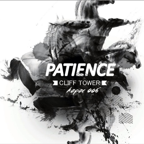 [kpl006] Cliff Tower - Patience ep