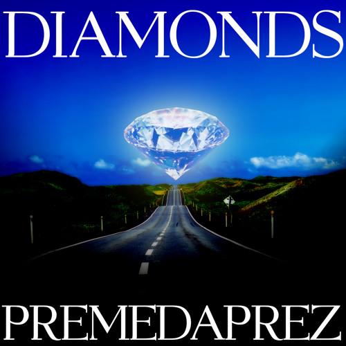 PremeDaPrez - Diamonds ft New Day