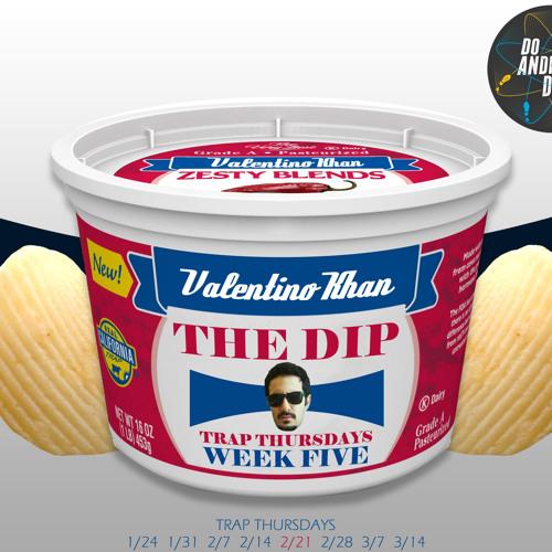 Valentino Khan - The Dip (Original Mix)