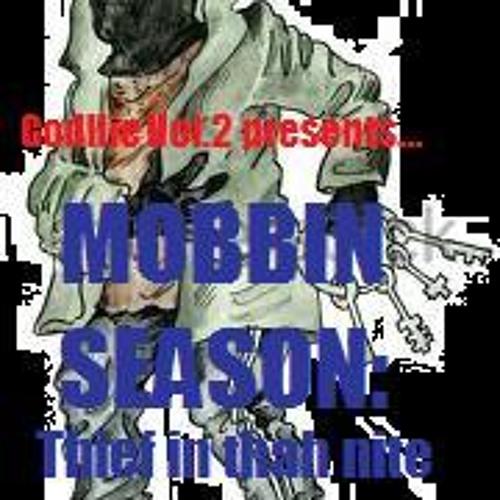 Godllie Vol.2 presents...MOBBIN SEASON:Theif In Thah Nite(Explict)