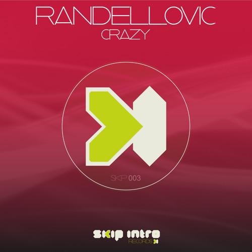 Randellovic - Crazy (Original mix)