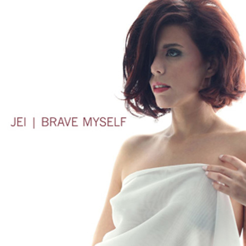 Jei - Brave Myself (Original edit)