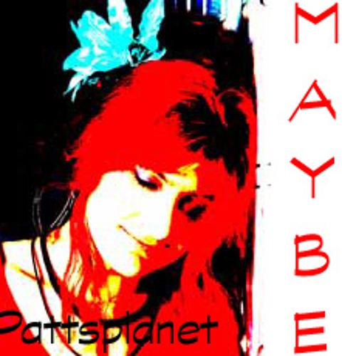 Pattysplanet - Maybe [Deusi Ex Machina Remix] (2006)