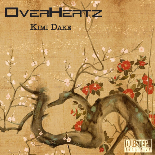 Kimi Dake by OverHertz - Dubstep.NET Exclusive