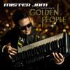 GOLDEN PEOPLE (VIP RADIO MIX) - MISTER JAM FEAT jACQ & KING TEF