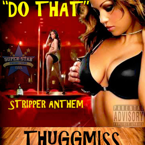 DO THAT (Stripper's Anthem)