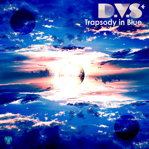 Trapsody in Blue - D.V.S [Free Download]