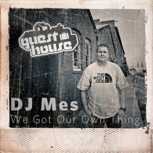 DJ Mes - We Got Our Own Thing (128 kbps preview)