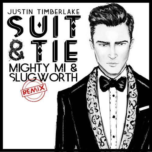 Suit & Tie (Mighty Mi & Slugworth Remix)