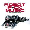 Robot F*ck Music