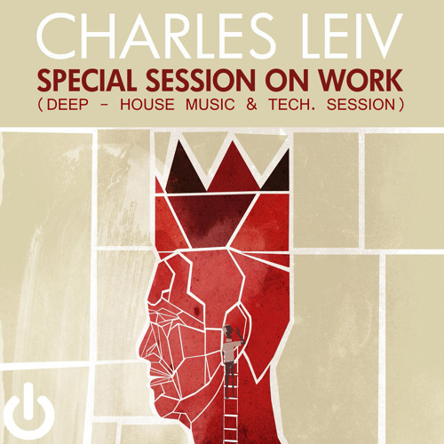 Special Session ON WORK Mixed by Charles Leiv - Tracks Available on Beatport & iTunes.