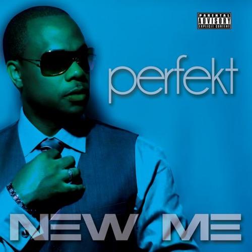 "PERFEKT - ""New Me"" (prod. by Gene Cabral)"