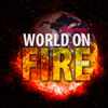 World On Fire (Sonix Project Remix)