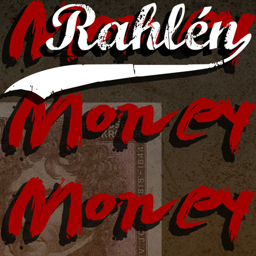 Money Money Money Rahlén cover