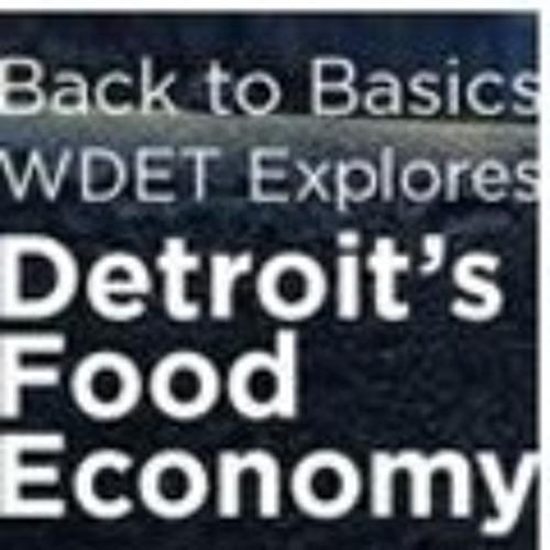Detroit's Food Economy: Maintaining Ethnic Identity - The Craig Fahle Show (2-21-13)