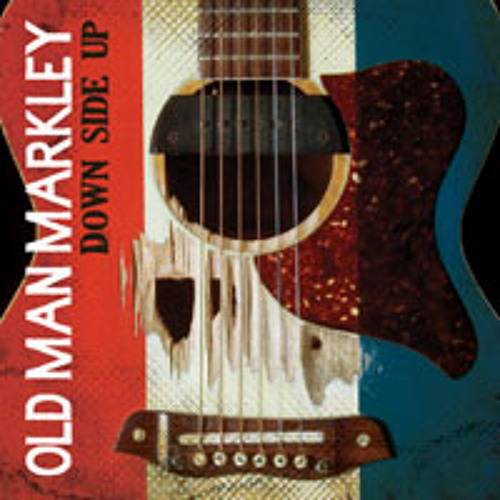 """Old Man Markley """"Blood on My Hands"""""""
