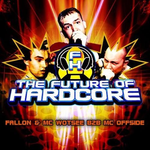 The Future Of Hardcore 11 - DJ Fallon & MC Offside B2B MC Wotsee