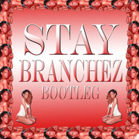 Rihanna Stay (Branchez Bootleg) Artwork