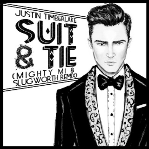 Suit & Tie (((Mighty Mi & Slugworth Remix)))
