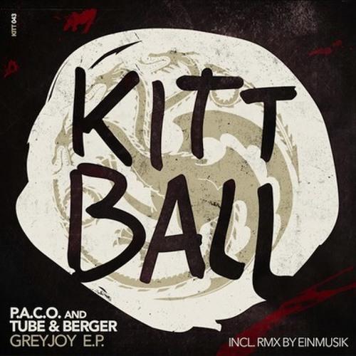 P.A.C.O. and Tube & Berger - Greyjoy (Einmusik RMX) [KITT043] (Preview)