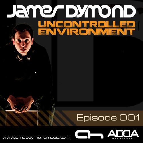 James Dymond - Uncontrolled Environment 001 [Afterhours.FM]