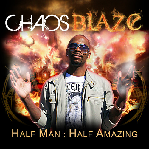 CHAOS BLAZE-HUSTLE & GRIND