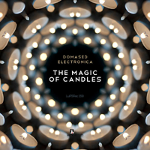 Domased Electronica - The Magic Of Candles (Original Mix) CUT