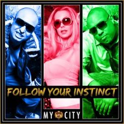 Follow Your Instinct - My City - Bodybangers Remix Snip