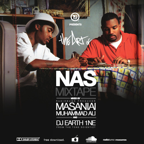 Nation19 Magazine presents: The Art of Nas Mixtape