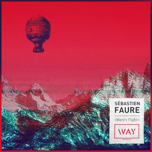 Sébastien Faure - Mary's Flight