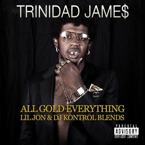 ALL GOLD EVERYTHING (LIL JON & DJ KONTROL RACK CITY BLEND) (DIRTY)