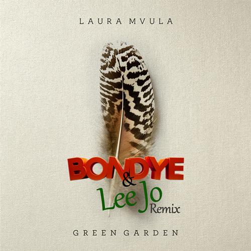 Laura Mvula - Green Garden (Bondye & Lee Jo Remix) [FREE DOWNLOAD]