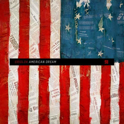 Gridlok - American Dream [Mesck Remix] FREE DOWNLOAD