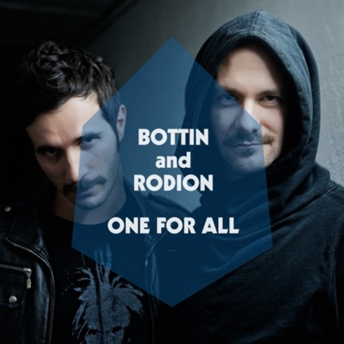 Bottin & Rodion: One For All [radio edit]