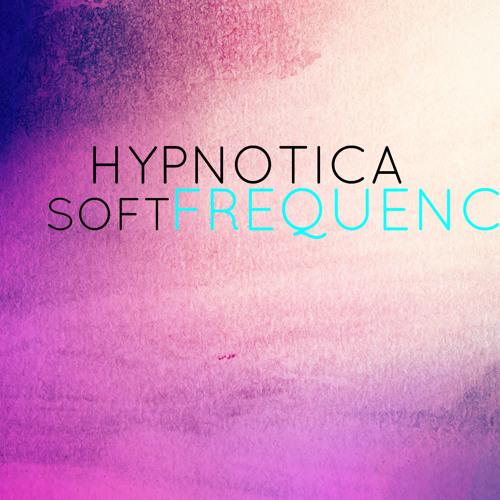 Hypnotica - Soft Frequency (Original Mix) [FREE DOWNLOAD]