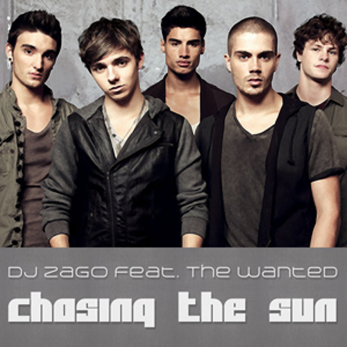 Dj Zago feat. The Wanted - Chasing The Sun (Radio Remix)