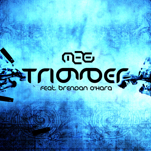Trigger ft. Brendan O'Hara (Radio Mix)
